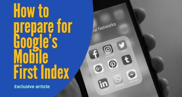 3 simple steps to prepare for Google's Mobile First Index … exclusive