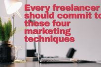 Four marketing techniques to use as a freelancer