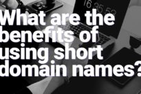 What are the benefits of using short domain names? – exclusive