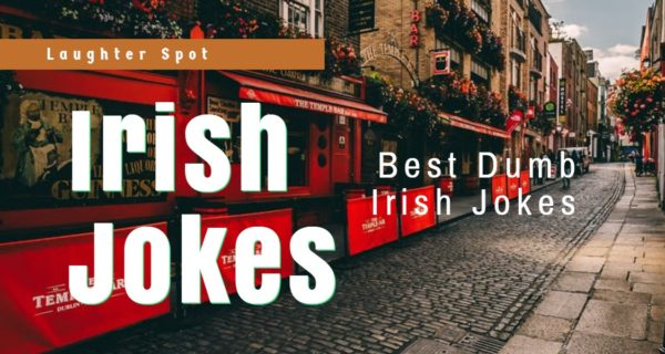 Laughter Spot : Silly Irish jokes to make you laugh