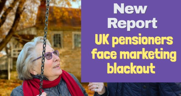 New Report : UK pensioners face marketing blackout from utilities providers