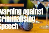 Professor Jordan Peterson on the dangers of criminalising speech
