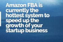 Amazon FBA Best Online Marketing Business Opportunity: How startups can earn more