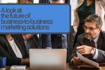 A look at the future of business-to-business marketing solutions
