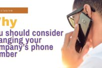 Your company's phone number – when should you consider changing it?