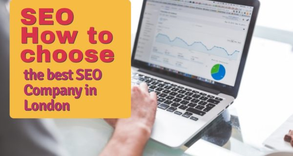 How to choose the best SEO Company in London
