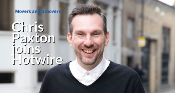 Movers and Groovers : Chris Paxton, Former CEO, EMEA, of The Leading Edge joins Hotwire