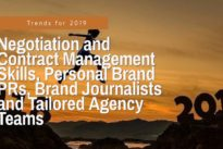 PR : All about … Negotiation and Contract Management Skills, Personal Brand PRs, Brand Journalists and Tailored Agency Teams