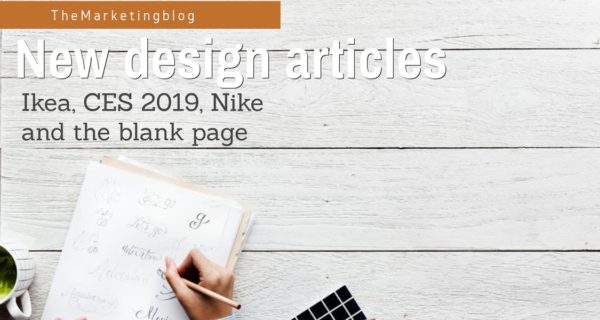 New design articles : Ikea, CES 2019, Nike and the blank page