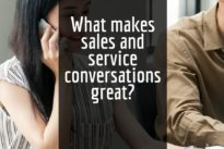 What makes sales and service conversations great?