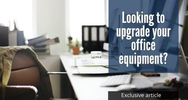 Tips for small businesses that are looking to upgrade their office equipment