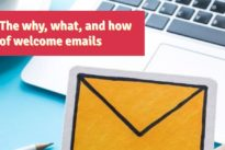 The why, what, and how of welcome emails