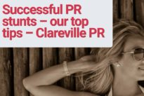 Successful PR stunts – our top tips – Clareville PR