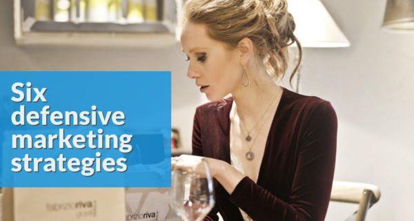 Six defensive marketing strategies