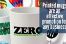 Why printed mugs are an effective promotion for any business