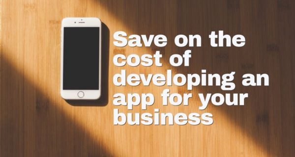 How to save money when developing your mobile app