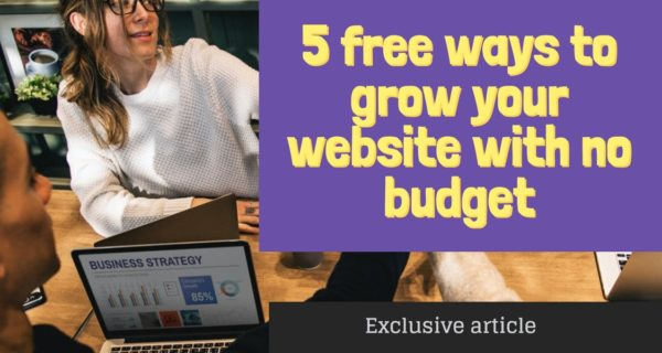5 free ways to grow your website with no budget