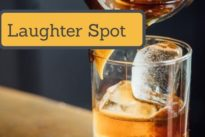 "Laughter Spot : ""The one about a Scotch with two drops of water"""