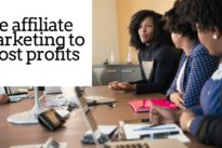 How businesses can use affiliate marketing to boost profits