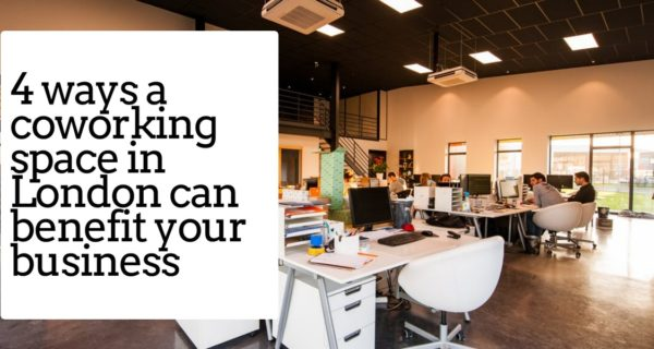 Startup success – 4 ways a coworking space in London can benefit your business