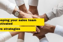 Keeping your sales team motivated : Five strategies