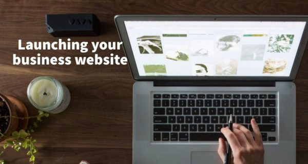A guide to launching your business website