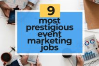 Event marketing jobs: 9 jobs every event marketer should aim for