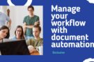 3 reasons to manage your workflow with document automation