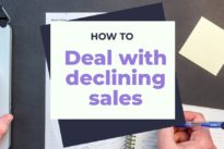 Finding ways to deal with declining sales and how to fund marketing in a bad economy