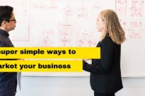 Basic marketing : 5 super simple ways to market your business