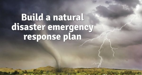 How to build a natural disaster emergency response plan for your small business