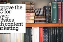 How to improve the SEO for lawyer websites with content marketing