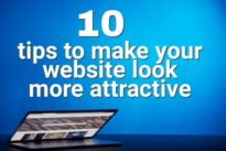 10 highly effective tips to make your website look more attractive