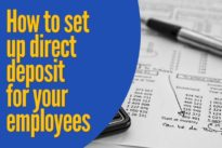 How and why you should set up direct deposit for your employees