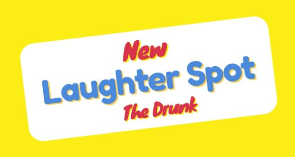 "Laughter Spot  :  ""God loves drunk people too you know"""