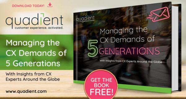 Managing the CX demands of 5 generations … new eBook