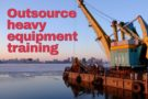 Why you should outsource heavy equipment training to a professional training company