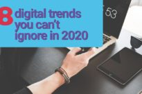 New from Adtrak  : 8 digital marketing trends for 2020