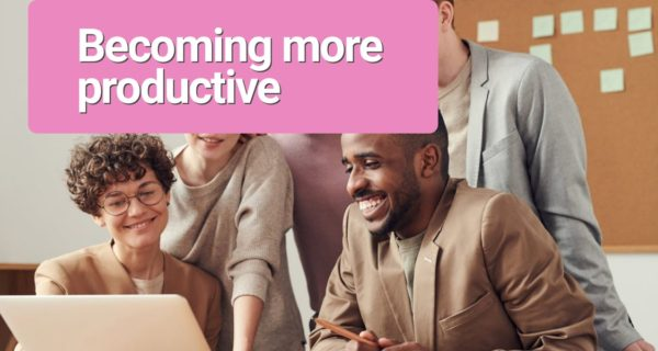 How to streamline your business processes & become more productive