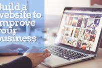 Build a website to improve your business: Tips for beginners