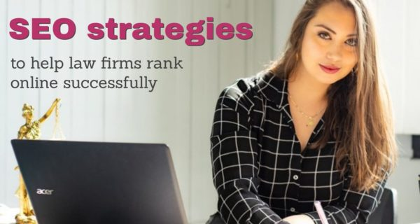 SEO strategies to help law firms rank online successfully