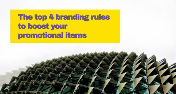 The top 4 branding rules to boost your promotional items