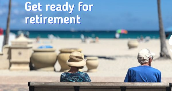 Key factors to get ready for retirement