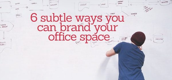 6 subtle ways you can brand your office space