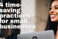 4 time-saving practices for small businesses
