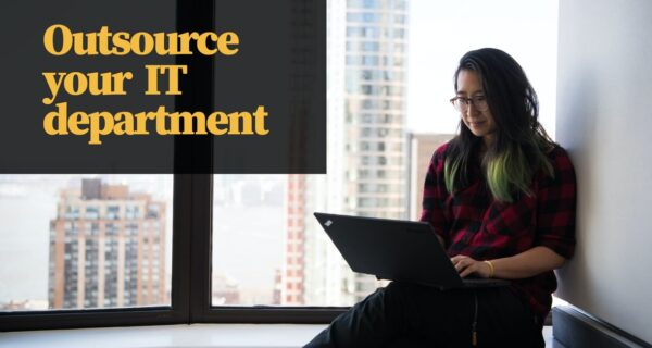 Why would anyone outsource their IT department?